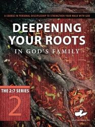 Deepening Your Roots in God's Family - Calvary Chapel Discipleship #2 (Canada)