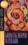 Discipleship Journal Bible Study - Loving God