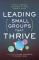 Leading Small Groups that Thrive