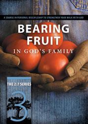 Bearing Fruit in God's Family