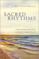 Sacred Rhythms Participant's Guide