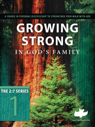 Growing Strong in God's Family - Calvary Chapel Discipleship #1 (Canada)