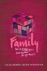 Family -  How to Love Yours
