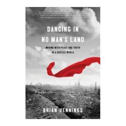 Dancing in No Man's Land