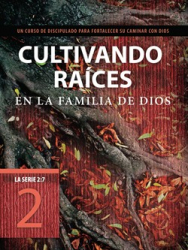 Deepening Your Roots - Spanish Edition