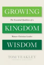 Growing Kingdom Wisdom
