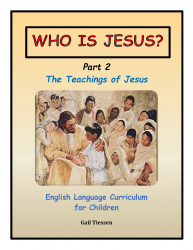 Level 3: Who Is Jesus? Part 2: The Teachings of Jesus