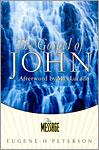 The Message - The Gospel of John