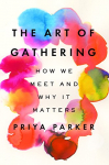 Art of Gathering
