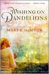 Wishing on Dandelions
