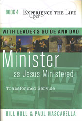 Experience The Life Book 4 - Minister as Jesus Ministered