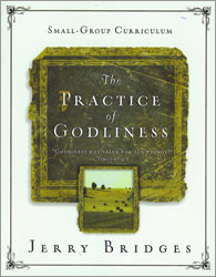 Practice of Godliness Curriculum Edition