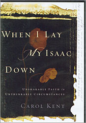 When I Lay My Isaac Down - DVD Curriculum