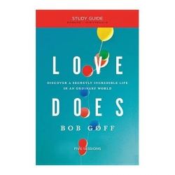 Love Does - Study Guide