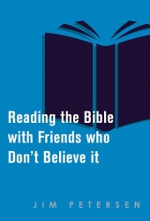 Reading the Bible with Friends Who Don't Believe It
