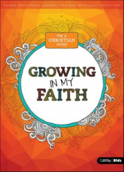 Growing in My Faith - I'm a Christian Now!