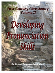 First Century Christianity II: Developing Pronunciation Skills USB