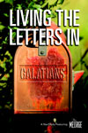 Living the Letters - Galatians