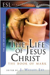 ESL Bible Studies - The Life of Jesus Christ - Mark