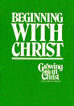 Beginning With Christ Booklet