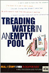 Real Stuff: Treading Water in an Empty Pool
