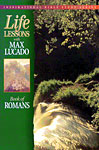 Life Lessons with Max Lucado - Romans