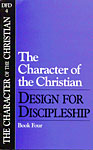 Design for Discipleship Series - The Character of the Christian