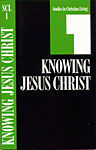Studies in Christian Living - Knowing Jesus Christ Book 1