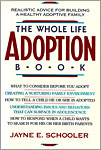 Whole Life Adoption Book
