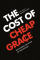 Cost of Cheap Grace